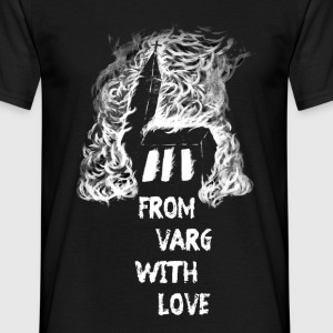 From Varg with Love - Männer T-Shirt