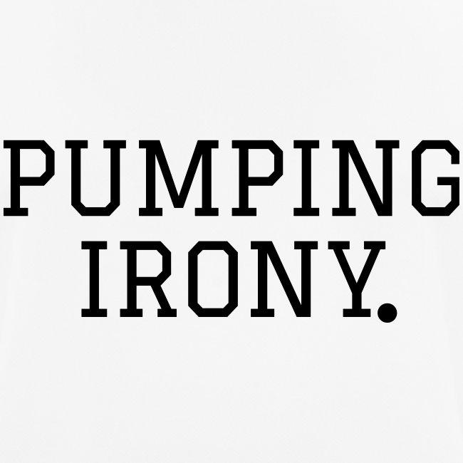 Sportshirt - #hardworkpaysof & PUMPING IRON(Y) LE