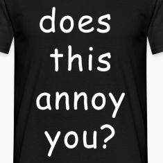 Annoy T-Shirts