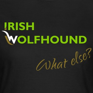 Irish Wolfhound what else? grün-weiß-gold Damen - Frauen T-Shirt