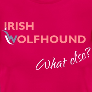 Irish Wolfhound what else? rosa-silber-weiß Damen - Frauen T-Shirt