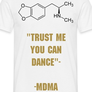 MDMA T-Shirt Trust me you can Dance golden - Männer T-Shirt