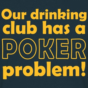poker problem T-Shirts - Männer T-Shirt