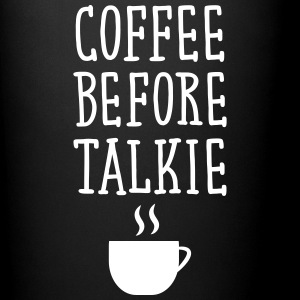 Coffee Before Talkie Mugs & Drinkware - Full Colour Mug