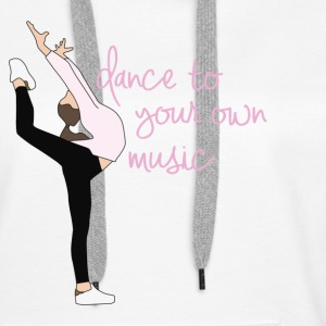 dance to your own music - Frauen Premium Hoodie