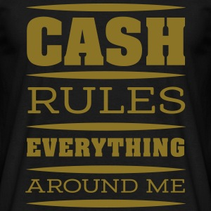 cash rules T-Shirts - Männer T-Shirt