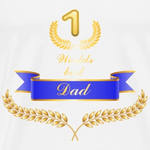 Worlds best Dad T-Shirts - Männer Premium T-Shirt