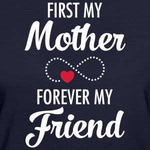 First My Mother - Forever My Friend T-shirts - Ekologisk T-shirt dam