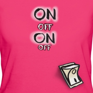 ON OFF Schalter T-Shirts - Frauen Bio-T-Shirt