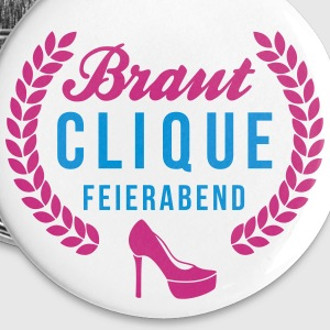 Braut Clique - Team Braut - Bridal Shower Buttons & Anstecker - Buttons groß 56 mm