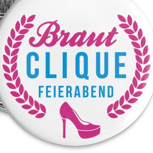 Braut Clique - Team Braut - Bridal Shower Buttons & Anstecker - Buttons mittel 32 mm
