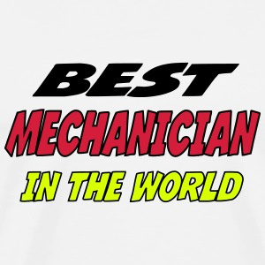 Best mechanician in the world T-shirts - Premium-T-shirt herr