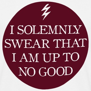 I Solemnly Swear That I Am Up To No Good T-Shirts - Men's T-Shirt