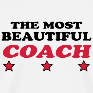 The most beautiful coach Tee shirts - T-shirt Premium Homme