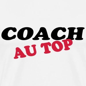 Coach au top T-Shirts - Men's Premium T-Shirt