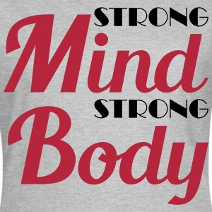 Strong mind, strong body Tee shirts - T-shirt Femme