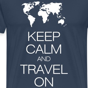 keep calm and travel on Tee shirts - T-shirt Premium Homme