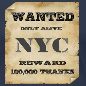 NYC New York City wanted - Frauen Premium T-Shirt