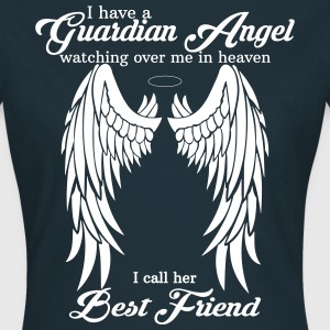 My Best Friend Is My Guardian Angel T-Shirts - Women's T-Shirt