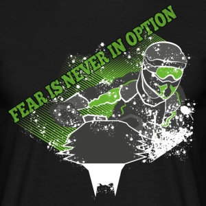 Fear is never in option