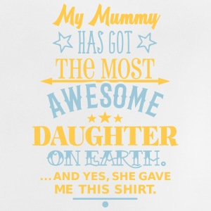 Mummys Awesome Daughter Baby T-Shirts - Baby T-Shirt