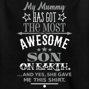 Mummys Awesome Son T-Shirts - Kinder T-Shirt