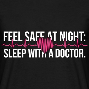 Sleep With A Doctor T-Shirts - Männer T-Shirt