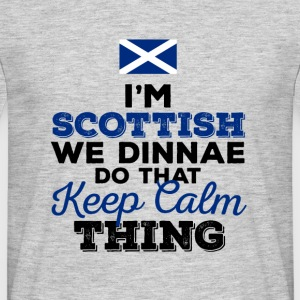 I'm Scottish  - Men's T-Shirt