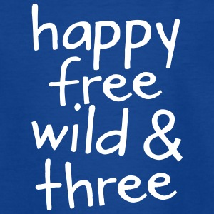 Happy Free Wild & Free T-Shirts - Kinder T-Shirt