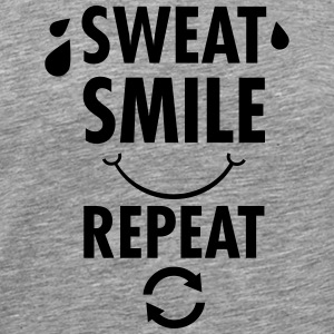 Sweat, Smile, Repeat Camisetas - Camiseta premium hombre