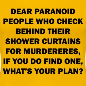 woman's funny paranoid people - Women's Premium T-Shirt