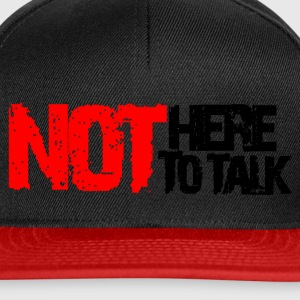 not here to talk - Casquette snapback