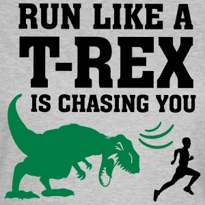 Run Like A T Rex Is Chasing You T-shirts - Dame-T-shirt