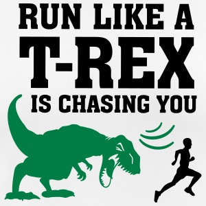 Run Like A T Rex Is Chasing You Sportbekleidung - Frauen T-Shirt atmungsaktiv
