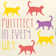 AD Purrfect in every way T-Shirts