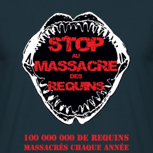 Stop au Massacre des Requins - T-shirt Homme