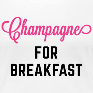 Champagne For Breakfast Funny Quote T-skjorter - Premium T-skjorte for kvinner