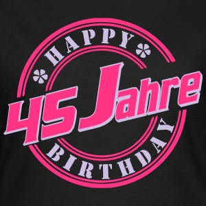 45 Happy Birthday Farbe T-Shirts - Frauen T-Shirt