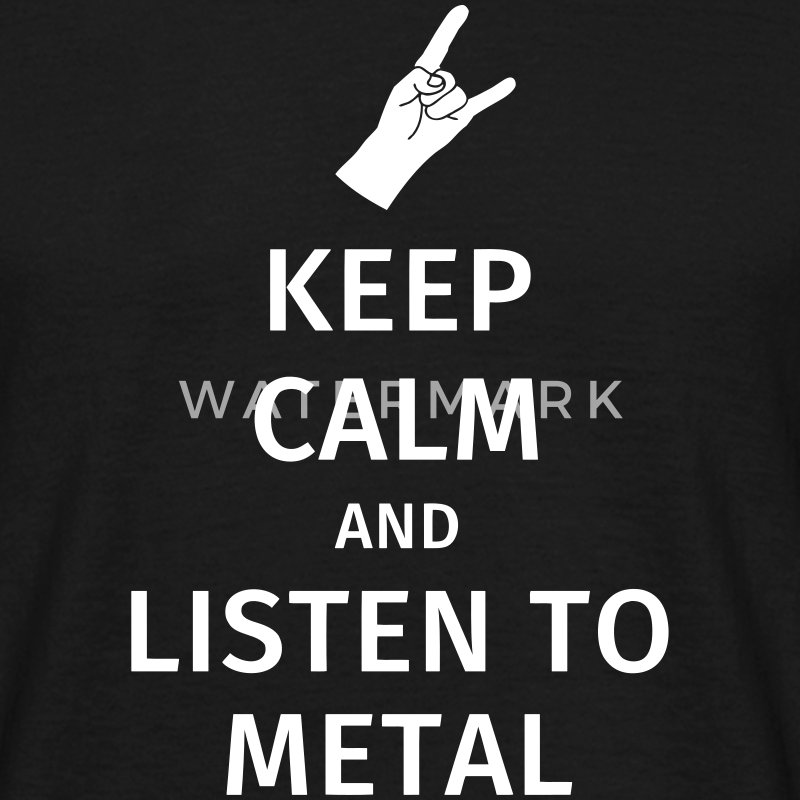 Keep Calm and Listen to Metal T-shirts - Herre-T-shirt