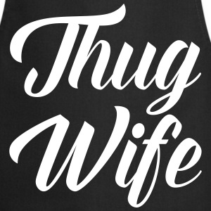 Thug Wife Funny Quote  Aprons - Cooking Apron