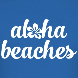 Aloha Beaches T-Shirts - Männer Slim Fit T-Shirt