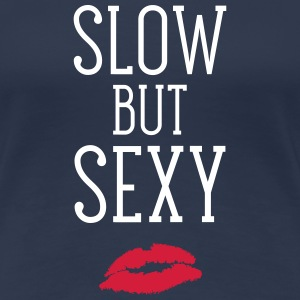 Slow But Sexy T-Shirts - Women's Premium T-Shirt