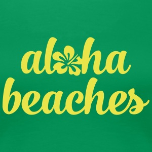 Aloha Beaches T-Shirts - Frauen Premium T-Shirt
