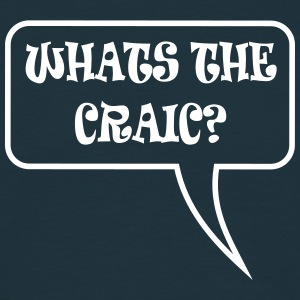 whats the craic? T-Shirts - Men's T-Shirt