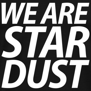 WE ARE STARDUST kursiv T-Shirts - Männer Premium T-Shirt
