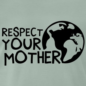 RESPECT YOUR MOTHER!, c, T-shirts - Herre premium T-shirt