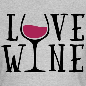 Love Wine Quote T-shirts - T-shirt dam