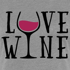 Love Wine Quote T-Shirts