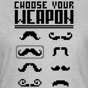 Choose your Weapon (Moustache) T-shirts - Dame-T-shirt
