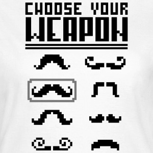 Choose your Weapon (Moustache) T-Shirts - Women's T-Shirt